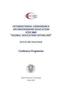 INTERNATIONAL CONFERENCE ON ENGINEERING EDUCATION ICEE 2005 GLOBAL EDUCATION INTERLINK