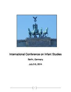 International Conference on Infant Studies. Berlin, Germany
