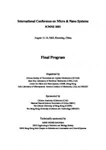 International Conference on Micro & Nano Systems ICMNS August 11-14, 2002, Kunming, China. Final Program. Organized by