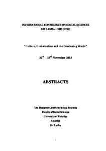 INTERNATIONAL CONFERENCE ON SOCIAL SCIENCES SRI LANKA 2013 (ICSS) Culture, Globalization and the Developing World ABSTRACTS