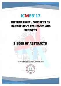 INTERNATIONAL CONGRESS ON MANAGEMENT ECONOMICS AND BUSINESS - ICMEB 17 ICMEB 17 INTERNATIONAL CONGRESS ON MANAGEMENT ECONOMICS AND BUSINESS