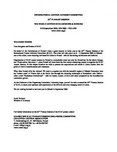 INTERNATIONAL COTTON ADVISORY COMMITTEE THE WORLD COTTON DEVELOPMENTS & RENEDES September 2003, GDANSK POLAND