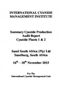 INTERNATIONAL CYANIDE MANAGEMENT INSTITUTE. Summary Cyanide Production Audit Report Cyanide Plants 1 & 2