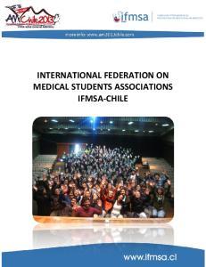 INTERNATIONAL FEDERATION ON MEDICAL STUDENTS ASSOCIATIONS IFMSA-CHILE