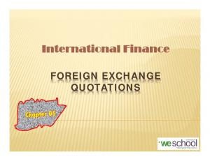 International Finance FOREIGN EXCHANGE QUOTATIONS