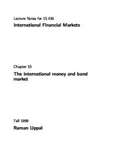 International Financial Markets. The international money and bond market