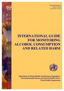 INTERNATIONAL GUIDE FOR MONITORING ALCOHOL CONSUMPTION AND RELATED HARM