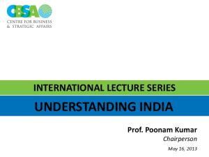 INTERNATIONAL LECTURE SERIES UNDERSTANDING INDIA