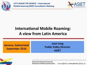 International Mobile Roaming: A view from Latin America