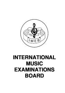 INTERNATIONAL MUSIC EXAMINATIONS BOARD