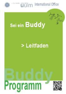 International Office. Sei ein Buddy. > Leitfaden. Buddy. Programm