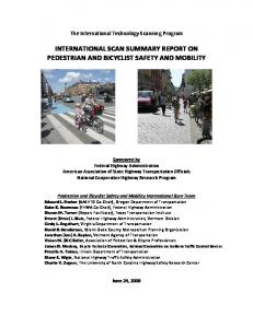 INTERNATIONAL SCAN SUMMARY REPORT ON PEDESTRIAN AND BICYCLIST SAFETY AND MOBILITY