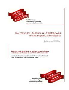 International Students in Saskatchewan Policies, Programs, and Perspectives