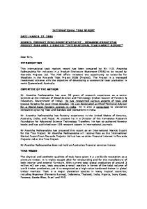INTERNATIONAL TEAK REPORT SOURCE: PRODUCT DISCLOSURE STATEMENT REWARDS GROUP TEAK PROJECT 2006 ARSN INTERNATIONAL TEAK MARKET REPORT