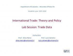 International Trade: Theory and Policy. Lab Session: Trade Data