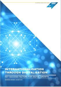 INTERNATIONALISATION THROUGH DIGITALISATION KEY SUCCESS FACTORS FOR DIGITAL GROWTH