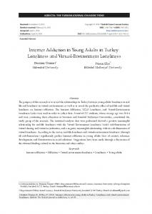 Internet Addiction in Young Adults in Turkey: Loneliness and Virtual-Environment Loneliness