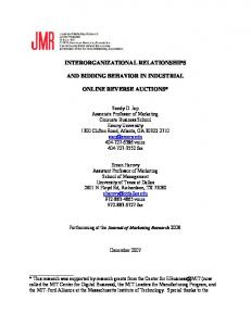 INTERORGANIZATIONAL RELATIONSHIPS AND BIDDING BEHAVIOR IN INDUSTRIAL ONLINE REVERSE AUCTIONS*