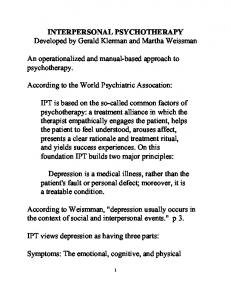INTERPERSONAL PSYCHOTHERAPY Developed by Gerald Klerman and Martha Weissman. An operationalized and manual-based approach to psychotherapy