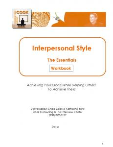 Interpersonal Style. The Essentials. Workbook. Achieving Your Goals While Helping Others To Achieve Theirs