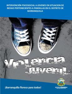 INTERVENCIÓN PSICOSOCIAL A JOVENES EN SITUACION DE RIESGO PERTENECIENTES A PANDILLAS EN EL DISTRITO DE BARRANQUILLA