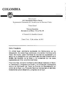 Intervencion. S.E. Embajador Nestor Osorio Representante Permanente de Colombia ante las Naciones Unidas. Debate General