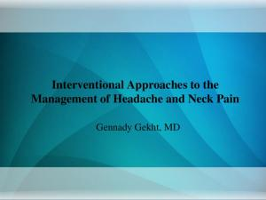 Interventional Approaches to the Management of Headache and Neck Pain