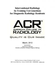 Interventional Radiology In-Training Test Questions for Diagnostic Radiology Residents