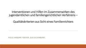 Interventionen und Hilfen im Zusammenwirken des jugendamtlichen und familiengerichtlichen Verfahrens