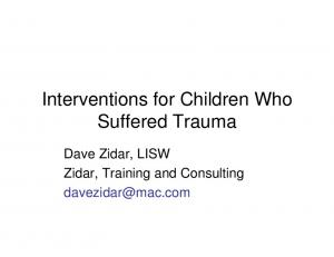 Interventions for Children Who Suffered Trauma