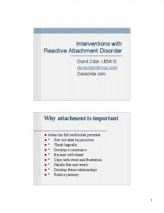 Interventions with Reactive Attachment Disorder. Why attachment is important