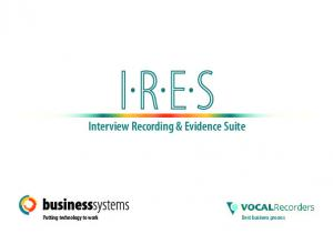 Interview Recording & Evidence Suite