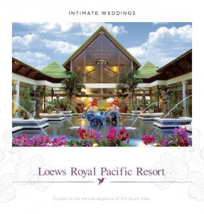 intimate Weddings Loews Royal Pacific Resort Escape to the natural elegance of the South Seas