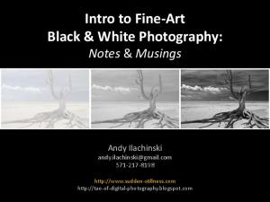 Intro to Fine-Art Black & White Photography: Notes & Musings