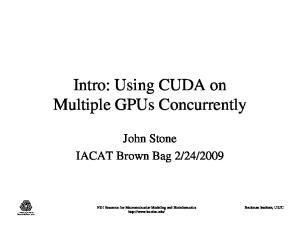 Intro: Using CUDA on Multiple GPUs Concurrently