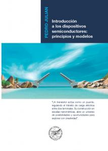 INTRODUCCION A LOS DISPOSITIVOS SEMICONDUCTORES: PRINCIPIOS Y MODELOS