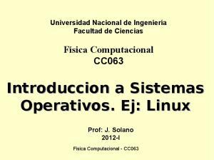 Introduccion a Sistemas Operativos. Ej: Linux