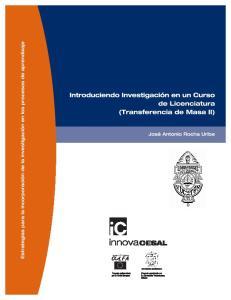 Introduciendo Investigación en un Curso de Licenciatura (Transferencia de Masa II)