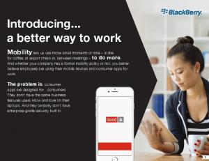Introducing... a better way to work