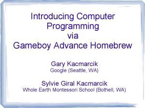 Introducing Computer Programming via Gameboy Advance Homebrew