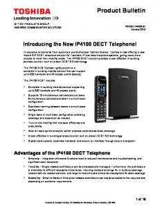 Introducing the New IP4100 DECT Telephone!