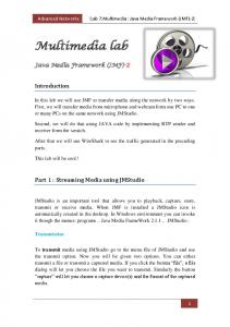 Introduction. Part 1 : Streaming Media using JMStudio