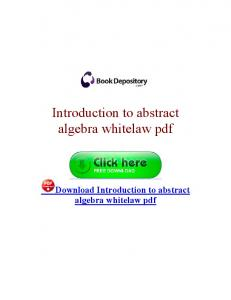 Introduction to abstract algebra whitelaw pdf
