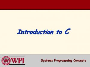 Introduction to C. Systems Programming Concepts