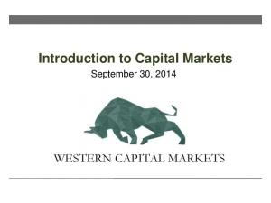 Introduction to Capital Markets. September 30, 2014