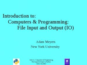Introduction to: Computers & Programming: File Input and Output (IO)
