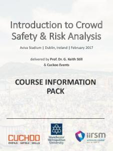 Introduction to Crowd Safety & Risk Analysis