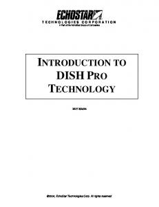 INTRODUCTION TO DISH PRO TECHNOLOGY