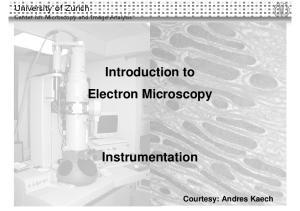 Introduction to Electron Microscopy. Instrumentation