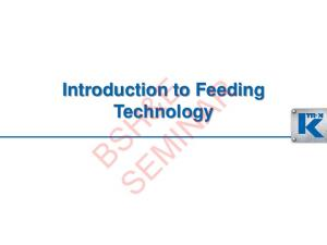 Introduction to Feeding Technology BSH&E SEMINAR